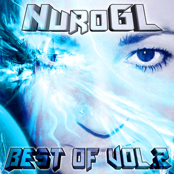NuroGL Best of Volume 2 Out 9/11/2012
