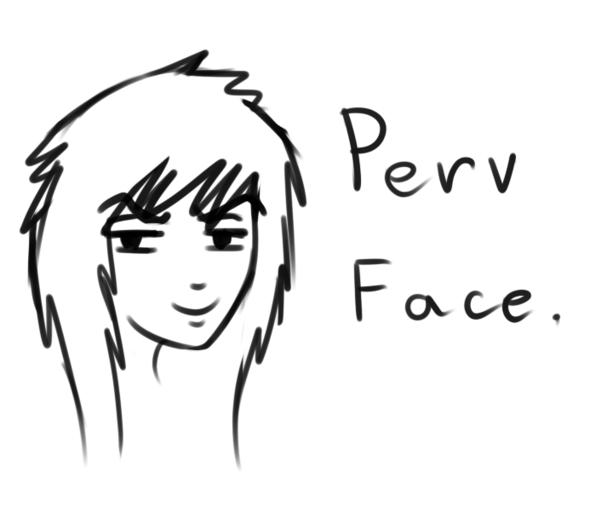 Le perv face