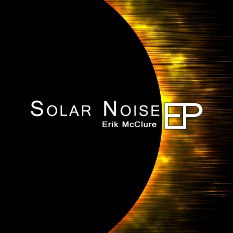 Solar Noise - EP Released!