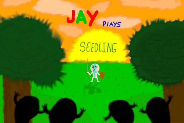 Jay Plays - Seedling! (Feat. Daethdrain)