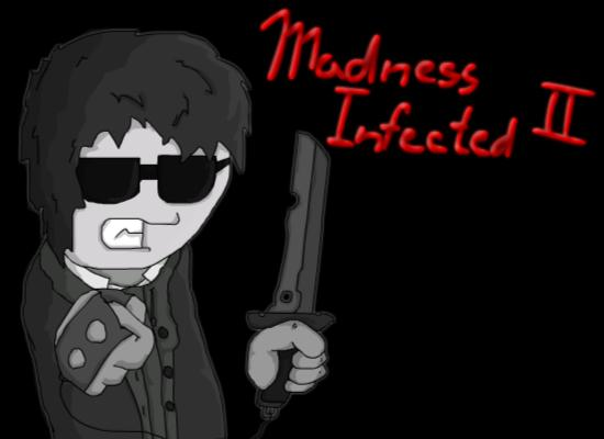 Madness Infected II Preview soundtrack
