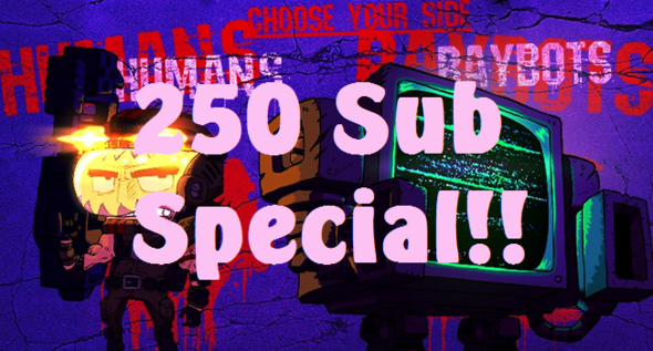 Jay Plays - YOUR Raybots - 250 SUB SPECIAL