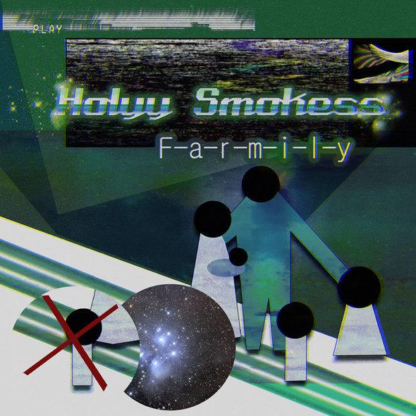 Holyy Smokess - Farmily EP