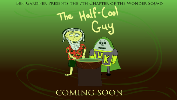 THE HALF COOL GUY IS NOW AVAILABLE ON YOUTUBE!