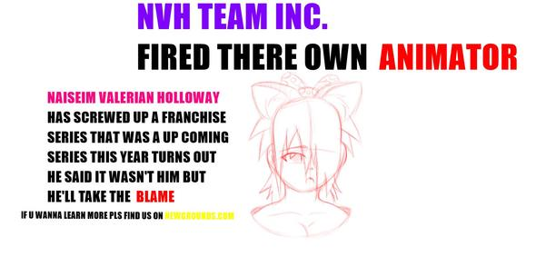NVH TEAM INC. FIRES THERE OWN ANIMATOR
