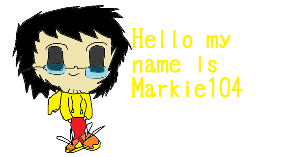 My name is Markie104.