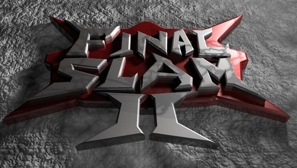 Final Slam 2 News + Teaser