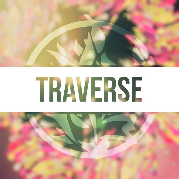 Traverse. OUT NOW!