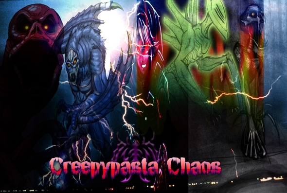 Creepypasta Chaos and projects