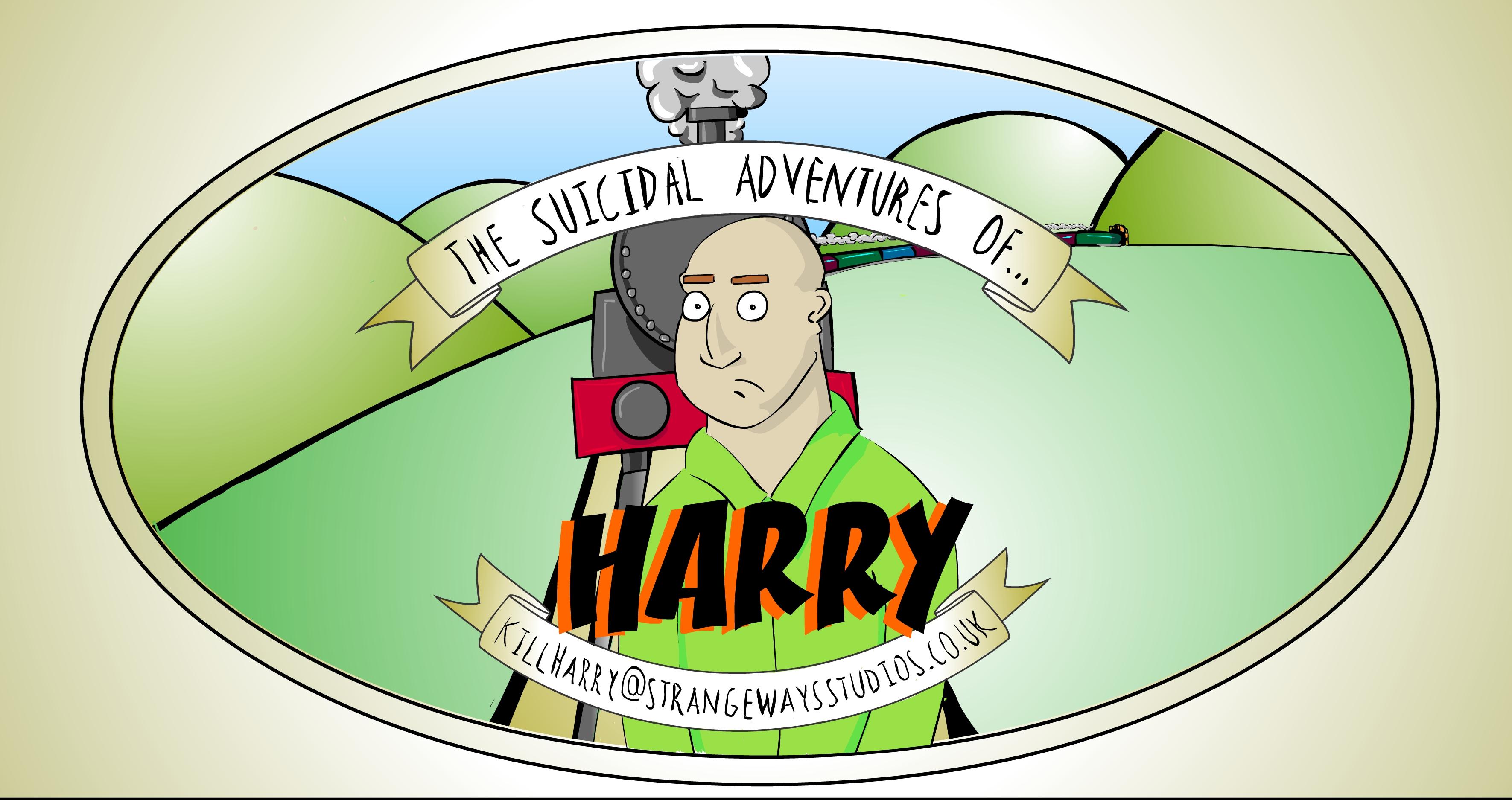 Help Harry by sending your suicidal suggestions to KillHarry@strangewaysstudios.co.uk