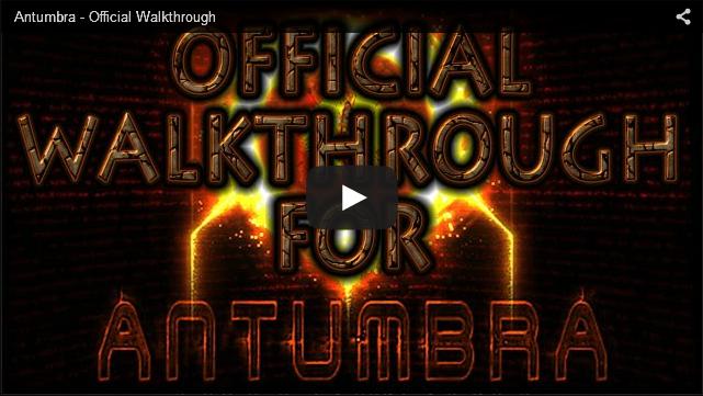 ANTUMBRA WALKTHROUGH