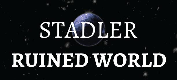 3883182_146184259411_Stadler-Ruined-World-Ad.png