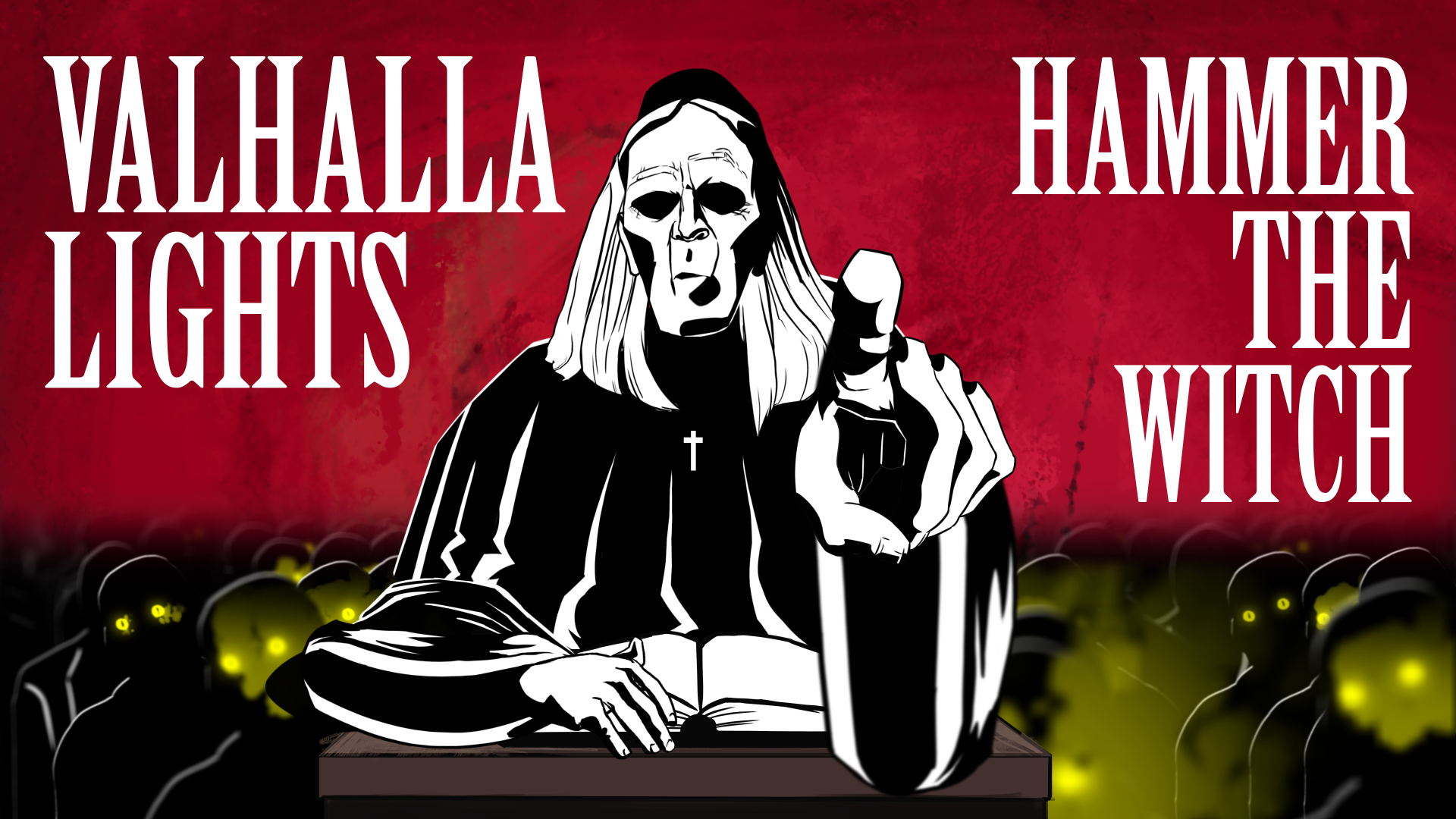 Valhalla Lights - Hammer The Witch