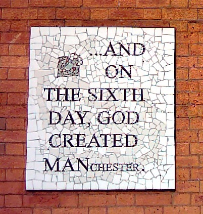 4670734_149554943751_And_on_the_sixth_day_God_created_Manchester.jpg