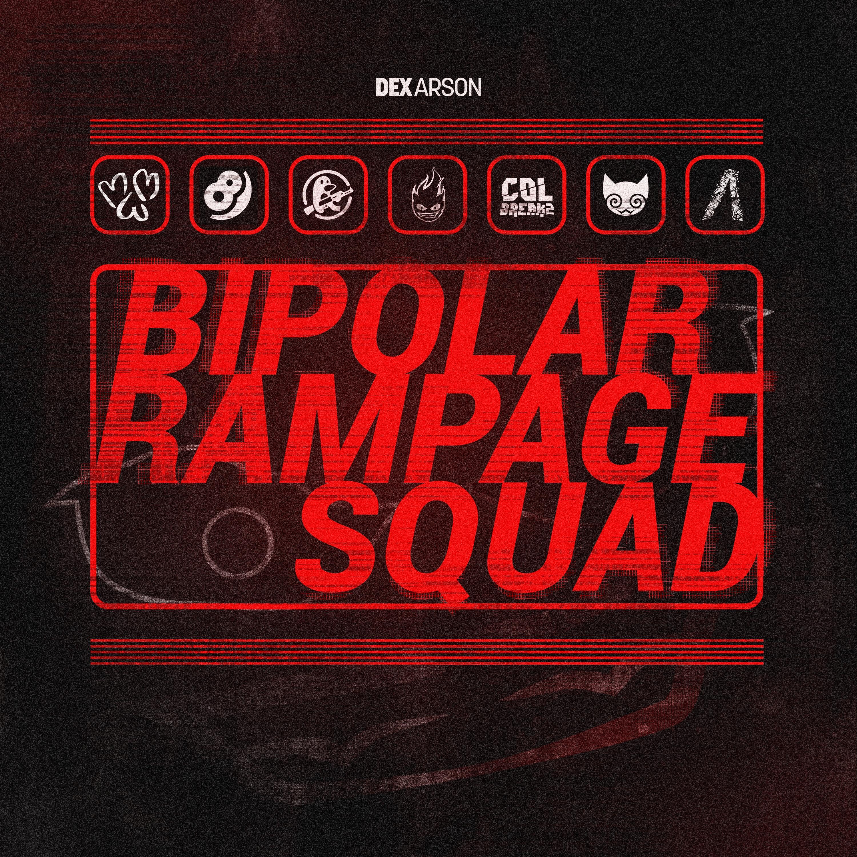 4860938_150067723251_BipolarRampageSquadCover2.jpg