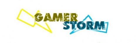 Gamerstorm Is Back...