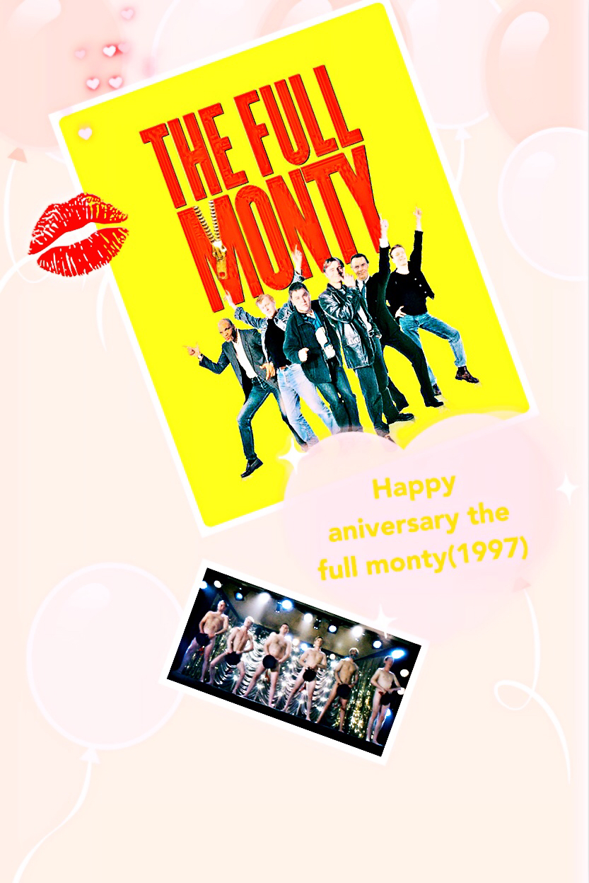 The full monty 20 year anniversary