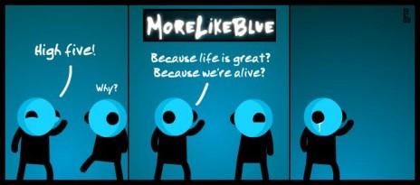 MoreLikeBlue: High Five