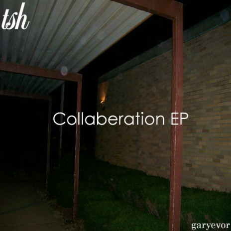 Collaberation EP with Garyevor