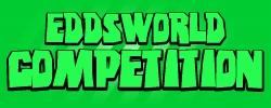 Eddsworld Competition!!!