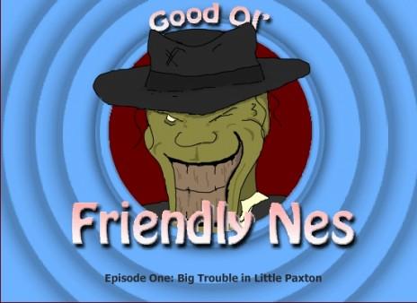 Good ol' Friendly Nes Episode 1