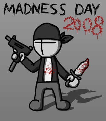Madness day 2008