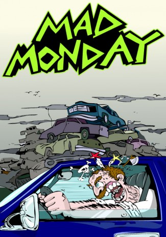 New Game / Mad Monday