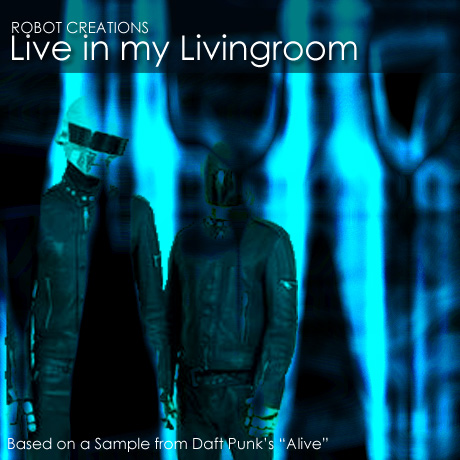 """Live in my Livingroom"""