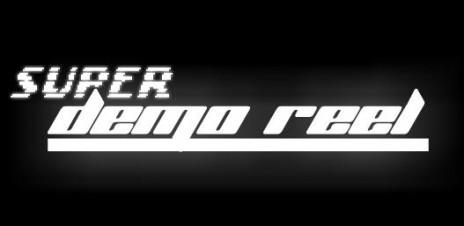Super Demo Reel