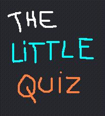 The Little Quiz