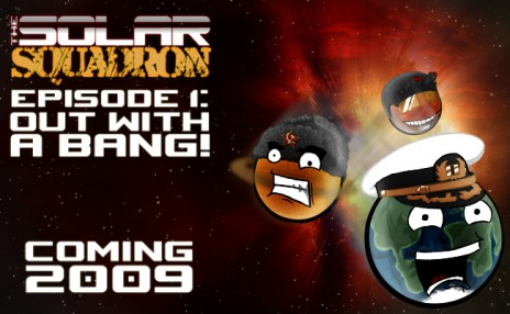 Upcoming series: The Solar Squadron + One year anniversary.