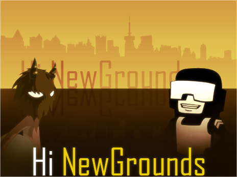 Hi newgrounds!