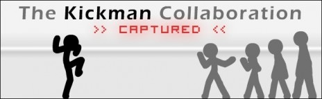 The Kickman Collaboration: Captured