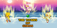 The Titans of Chaos