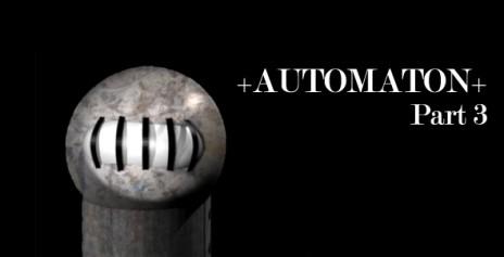Automaton Part 3