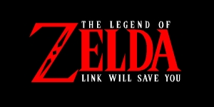 The Legend of Zelda: Link will save you