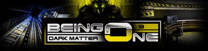 Being One - Episode 3 - Dark Matter