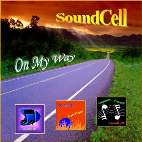 "New album: ""On My Way"" - SoundCell"