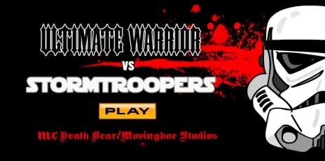 ULTIMATE WARRIOR vs. STORMTROOPERS!