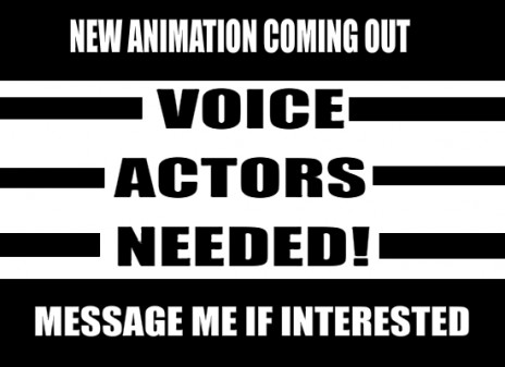 Voice Actor Needed!