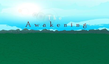 The Awakening is in full swing again!