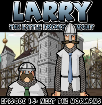 LARRY episode 1.5 released! MORE to come!