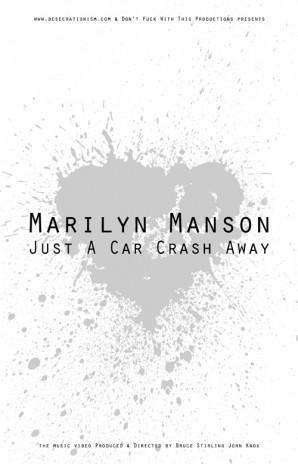 MARILYN MANSON - JUST A CAR CRASH AWAY