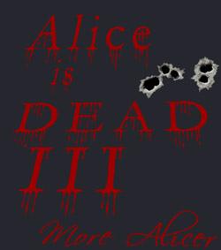 Alice is Dead 3