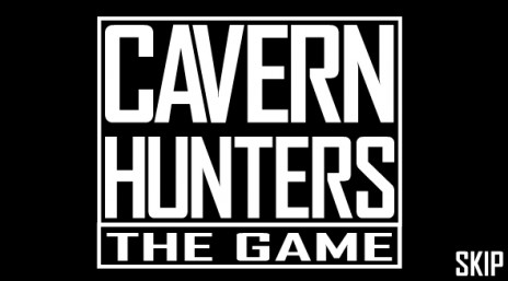 CAVERN HUNTERS IS OUT !!!