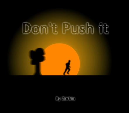 Don't Push It