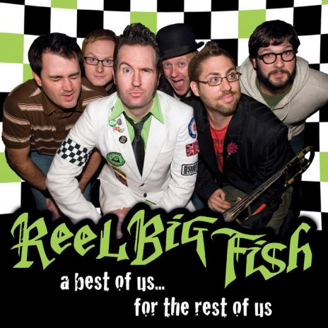 DO YOU LIKE REEL BIG FISH!?!?!