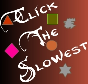 My New Game - click slowest thing