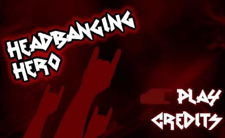 Headbanging Hero! Game Jam #4!