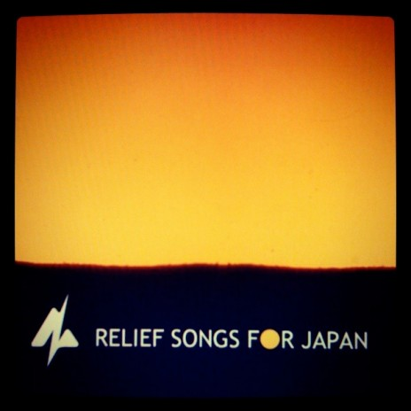 Relief Songs For Japan Album Out Now !!!